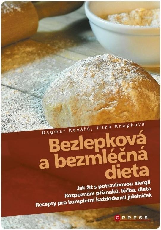 Dietní kniha Bezlepková a bezmléčná dieta.