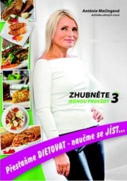 Kniha Zhubněte jednou provždy 3 obsahuje recepty na hubnutí i pro vegetariány.